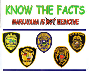Marijuana is medicine Hi police flyer
